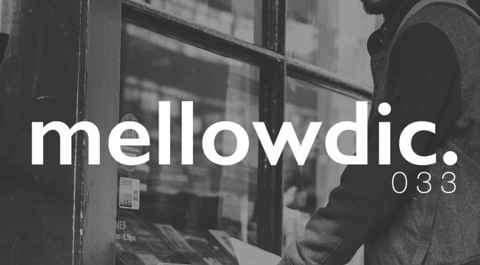 The Mellowdic Show 033 w/ Alfa Mist
