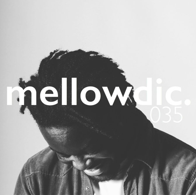 The Mellowdic Show 035 w/ Boadi