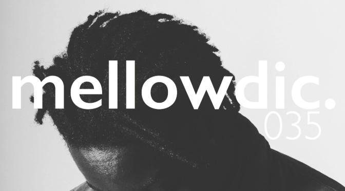 The Mellowdic Show 035 w/ Boadi