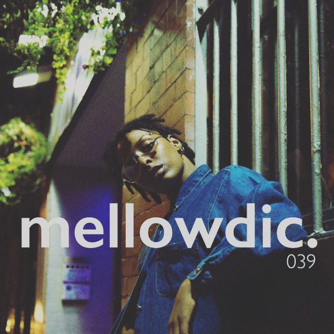 The Mellowdic Show 039