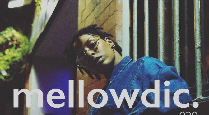 The Mellowdic Show 039
